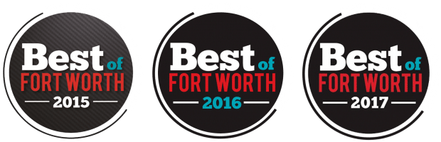 Voted Best of Fort Worth 2015, 2016 & 2017